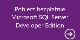 Pobierz SQL Server 2014 Developer Edition